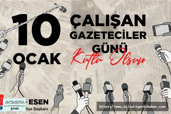 Esen'den ''10 Ocak Çalışan Gazeteciler Günü'' Mesajı